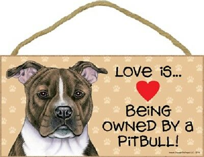 LOVE IS (heart) BEING OWNED BY A PITBULL brindle DOG SIGN wood WALL PLAQUE USA