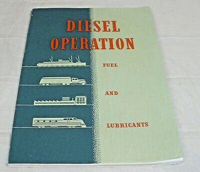 TEXACO DIESEL OPERATIONS FUEL AND LUBRICANTS MANUAL BOOK IN MAILER 1940s
