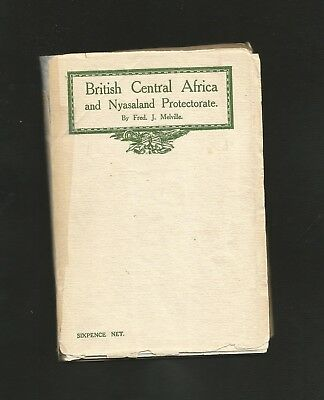 138) B.c.a.+Nyasaland Pamphlet By Fred Melville