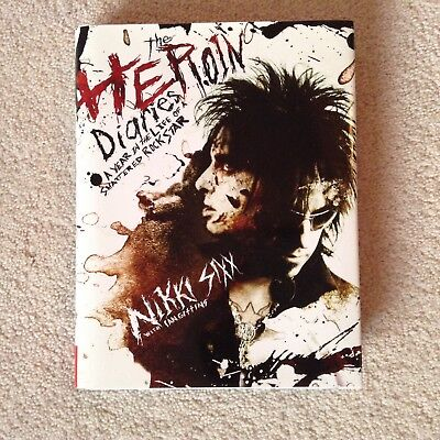 Nikki Sixx The Heroin Diaries Hard Cover Book, new free uk p&p