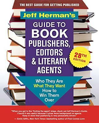 Jeff Hermanas Guide to Book Publishers, Editors & Literary Agents 2019: Who They