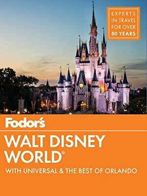 Fodor's Walt Disney World: With Universal and the Best of Orlando