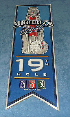 Vintage Michelob Light 19Th Hole  Pga  ,  Lgpa  Emsossed Tin Sign - 2001