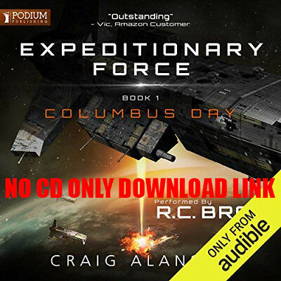 Columbus Day: Expeditionary Force, Book 1 by Craig Alanson (Audiobook)