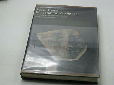 Were these King Solomon's mines?: Excavations in the Timna Valley by Benno R.
