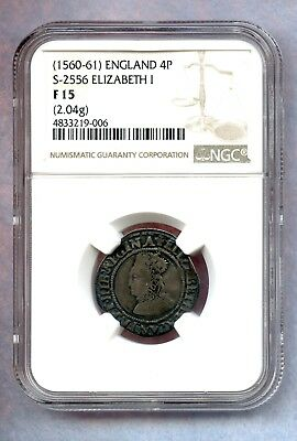 Great Britain England ~ (1560-61) ~ 4 Pence ~ Silver ~ Ngc F12