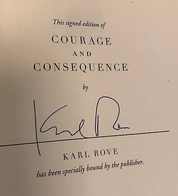 Karl Rove Signed Le Hardcover Book Courage And Consequence Coa Autograph Trump
