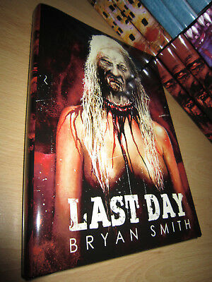 Bryan Smith LAST DAY 1st/HB SIGNED/LIMITED MINT Thunderstorm Books