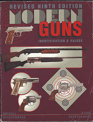 MODERN GUNS, Revised Ninth Edition By Russell Quertermous (1993 Book) ID, Values
