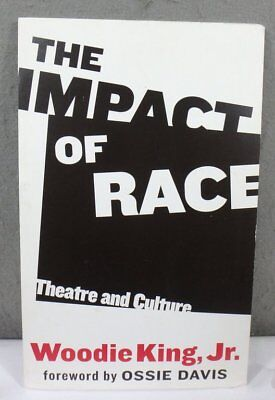 2003 BOOK ADVERTISING SIGN THE IMPACT OF RACE BY AFRICAN AMERICAN WOODIE KING Jr