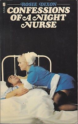 ROSIE DIXON Confessions Of A Night Nurse (Paperback Book 1975) Rather Cheeky