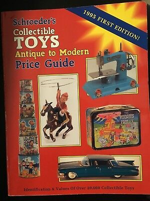 Schroeder's Collectible Toys Antique To Modern Price Guid 1995 First Edition