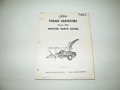 Ford Forage Harvesters Series 605 Parts Catalog Book April 1966 PA-6598-C
