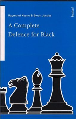 A Complete Defence for Black,Raymond Keene, Byron Jacobs