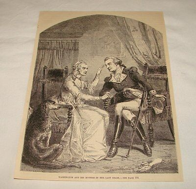 1885 magazine engraving~ WASHINGTON AND HIS MOTHER IN LAST YEARS
