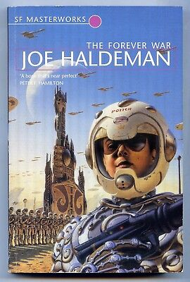 The Forever War. Joe Haldeman. SF Masterworks no.1. PB