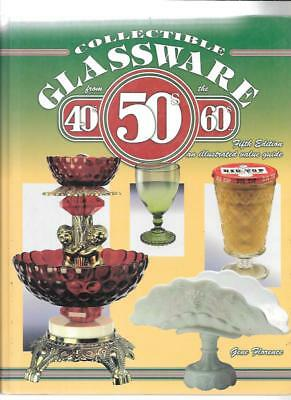 COLLECTIBLE GLASSWARE from 40s 50s 60s ERA PRICE GUIDE by GENE FLORENCE 5th ED