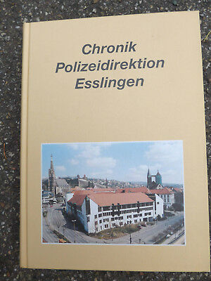 Interessantes Buch --Chronik Polizeidirektion Esslingen--