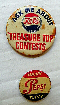 """(Lot Of 2) """"drink Pepsi Today"""" & """" Treasure Top Contests"""" Pinback Button3"""