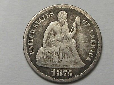 1875-cc US Seated Liberty Dime (Above Type).  #6