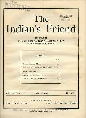 March 1932 The Indian's Friend Magazine Newspaper National Indian Association