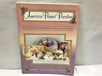 AMERICAN PAINTED PORCELAIN BOOK Reference Identification Price Collector Guide