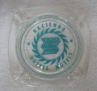 "VINTAGE ""Hacienda Hotels"" Casino Ashtray Las Vegas Fresno Bakersfield Indio Ca"