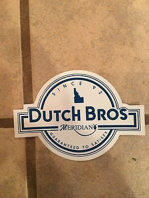 DUTCH BROS BROTHERS REGIONAL STICKER Meridian SEPTEMBER 2018 CITIES CITY IDAHO