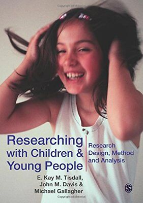 Researching with Children and Young People: Research Design, Methods and Analysi