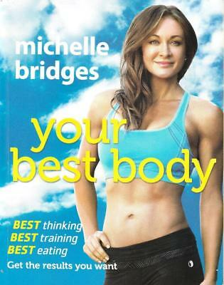 Michelle Bridges Your Best Body Weight Loss & Fitness