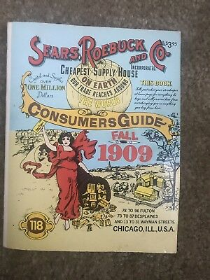Sears Roebuck and Co. Consumers Guide Fall 1909 Catalog 1979 Reproduction