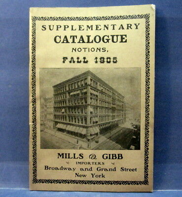 Vintage Mills & Gibb Importers Supplementary Catalogue Fall 1906 New York
