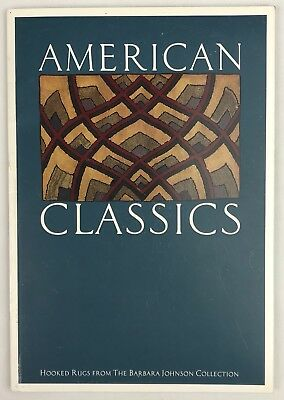 American Classics Hooked Rugs From The Barbara Johnson Collection Catalog