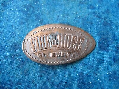 FIRE IN THE HOLE SILVER DOLLAR CITY Elongated Penny Pressed Smashed 21