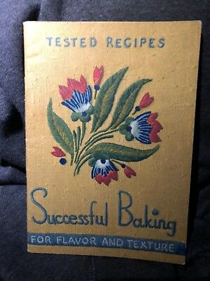 Vintage 1937 Successful Baking for Flavor & Texture Arm and Hammer COOKBOOK