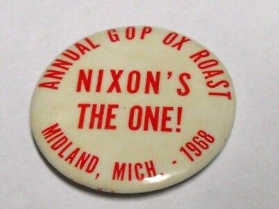 Vintage 1968 NIXON`S THE ONE ! ANNUAL GOP OX ROAST MIDLAND MICH. Campaign Button
