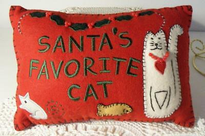 Christmas~SANTA'S FAVORITE CAT Pillow~Wool Fabric with Embroidery & Applique