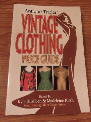 Antique Trader Vintage Clothing Price Guide 272 Page Resource Book