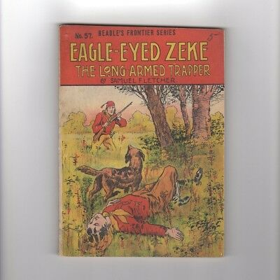 1909 Pulp BOOK BEADLE Frontier Series 57 Eagle Eyed Zeke Trapper Western Antique