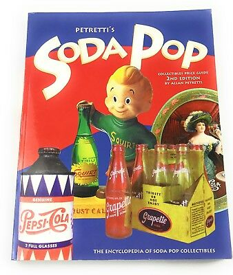 1999 Petretti's Soda Pop Collectibles Price Guide 2nd Ed. Encyclopedia Book