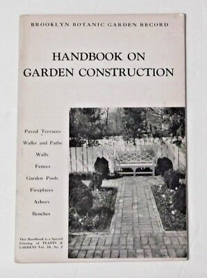 Brooklyn Botanic Garden Record Handbook on Garden Construction 1954 Paths Arbors
