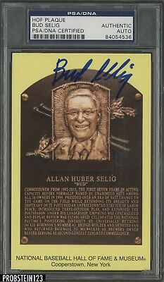 Bud Selig Signed Yellow HOF Plaque AUTO Autograph PSA/DNA Certified