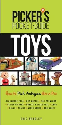 Picker's Pocket Guide - Toys: How To Pick Antiques Like a Pro (...