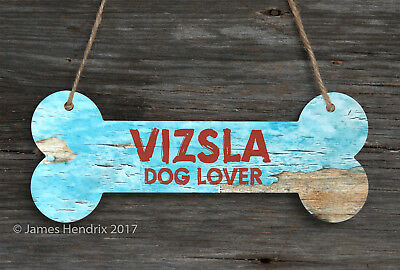 Vizsla  Aluminum Dog Bone Sign