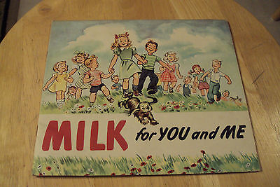 "Vtg 1957 Advertising Booklet~""MILK for YOU and ME""~National Dairy Chicago~"