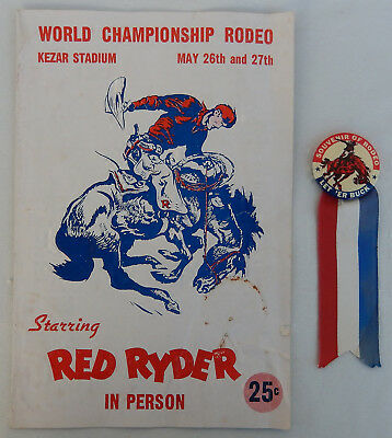WWII ERA Red Ryder Championship Rodeo Program W/Button & Ribbon LET ER' BUCK