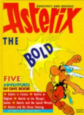 """Asterix the Bold: """"Asterix at the Olympic Games"""", """"Asterix and the Laurel Wrea,"""