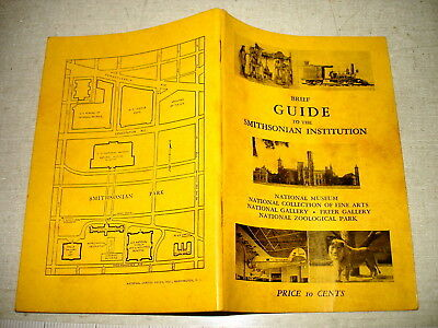 c1945 BRIEF GUIDE TO THE SMITHSONIAN INSTITUTION Wash DC 6th Edition