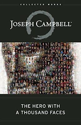 The Hero with a Thousand Faces (The Collected Works of Joseph Campbell)-Joseph C