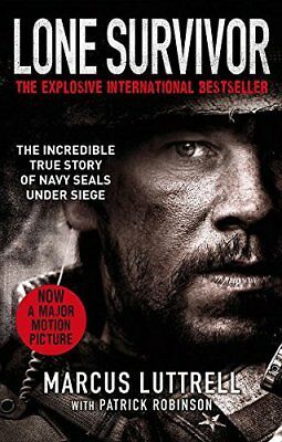 Lone Survivor by Patrick Robinson Marcus Luttrell